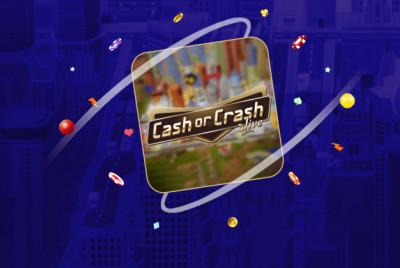 Cash or Crash Live -